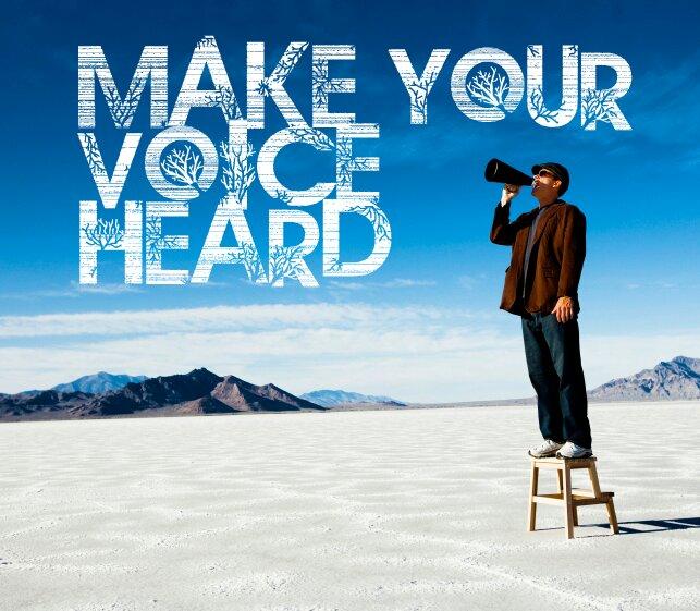Do You Have a Voice? Make it Heard | Brainbrizzle's blog